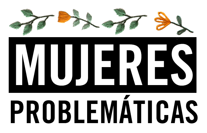 Mujeres Problemáticas